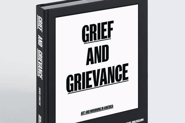 Okwui Enwezor, Grief and Grievance. Art and Mourning in America , Phaidon, New York, 2021