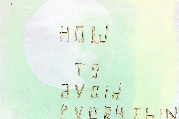 Lieven Segers, How to avoid everything, 2017, maakt deel uit van de virtuele expo 'In the Absence of the Artist'.